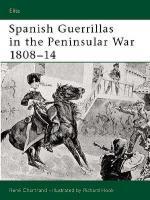 26751 - Chartrand-Hook, R.-R. - Elite 108: Spanish Guerrilla in the Peninsular War 1808-14