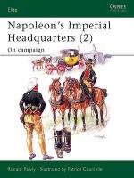 29912 - Pawly-Courcelle, R.-P. - Elite 116: Napoleon's Imperial Headquarters (2) On campaign