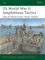 29916 - Rottman-Dennis, G.-P. - Elite 117: US WWII Amphibious Tactics. Army and Marine Corps, Pacific Theater