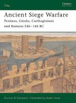 30548 - Campbell-Hook, D.B.-A. - Elite 121: Ancient Siege Warfare. Persians, Greeks, Carthaginians and Romans 546-146 BC