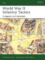 30547 - Bull-Dennis, S.-P. - Elite 122: World War II Infantry Tactics (2) Company and Battalion