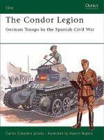 32009 - Caballero Jurado-Bujeiro, C.-R. - Elite 131: Condor Legion. German Troops in the Spanish Civil War