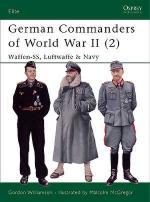 33498 - Williamson, G. - Elite 132: German Commanders of World War II (2) Waffen-SS, Luftwaffe and Navy