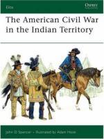 34754 - Spencer, J.D. - Elite 140: American Civil War in the Indian Territory