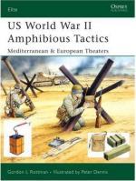 34758 - Rottman, G. - Elite 144: US World War II Amphibious Tactics. Mediterranean and European Theaters