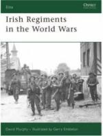 35918 - Murphy-Embleton, D.-G. - Elite 147: Irish Regiments in the World Wars