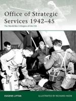 42961 - Liptak, E. - Elite 173: Office of Strategic Services 1942-45