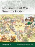 42962 - McLachlan, S. - Elite 174: American Civil War Guerrilla Tactics