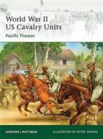 42963 - Rottman, G.L. - Elite 175: World War II US Cavalry Units: Pacific Theater