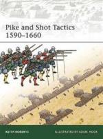 44566 - Roberts, K. - Elite 179: Pike and Shot Tactics 1590-1660