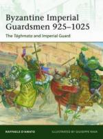 52373 - D'Amato-Rava, R.-G. - Elite 187: Byzantine Imperial Guardsmen 925-1025 The Taghmata and Imperial Guard