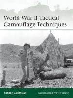 53591 - Rottman-Dennis, G.L.-P. - Elite 192: World War II Tactical Camouflage Techniques