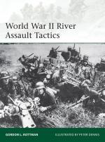 54573 - Rottman-Dennis, G.L.-P. - Elite 195: World War II River Assault Tactics