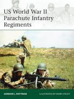 55453 - Rottman-Stacey, G.L.-M. - Elite 198: US World War II Parachute Infantry Regiments