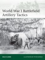 55862 - Clarke-Dennis, D.-P.D. - Elite 199: World War I Battlefield Artillery Tactics