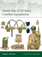58701 - Rottman, G.L. - Elite 210: World War II US Army Combat Equipments