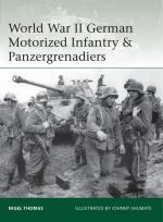 61768 - Thomas-Shumate, N.-J. - Elite 218: World War II German Motorized Infantry and Panzergrenadiers