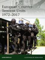 63080 - Neville-Hook, L.-A. - Elite 220: European Counter-Terrorist Units 1972-2017