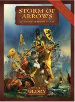 38050 - Bodley Scott-Dennis, R.-P. - Field of Glory 002: Storm of Arrows. Late Medieval Europe at War