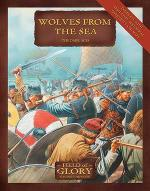 40743 - Bodley Scott, R. - Field of Glory 008: Wolves from Sea. The Dark Ages