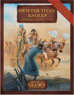40744 - Bodley Scott, R. - Field of Glory 009: Swifter than Eagles. The Biblical Middle East at War