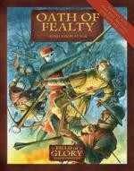 42966 - Bodley Scott, R. - Field of Glory 010: Oath of Fealty. Feudal Europe at War