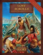 44569 - Bodley Scott, R. - Field of Glory 013: Lost Scrolls. The Ancient and Medieval World at War
