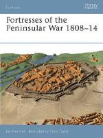 26767 - Fletcher, I. - Fortress 012: Fortresses of the Peninsular War 1807-14