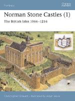 26774 - Gravett-Hook, C.-A. - Fortress 013: Norman Stone Castles (1) The British Isles 1066-1216