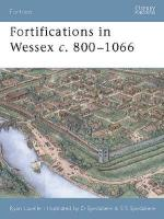 26974 - Lavelle-Spedaliere, R.-D. - S. - Fortress 014: Fortifications in Wessex c. 800-1016. The defences of Alfred the Great against the Vikings