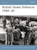 26977 - Lowry, B. - Fortress 020: British Home Defences 1940-45