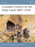29909 - Nicolle-Hook, D.-A. - Fortress 021: Crusader Castles in the Holy Land 1097-1192