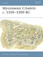 29886 - Fields-Spedaliere, N.-D. - Fortress 022: Mycenaean Citadels c. 1350-1200 BC