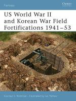 30585 - Rottman-Palmer, G.-I. - Fortress 029: US World War II and Korean War Field Fortifications 1941-53
