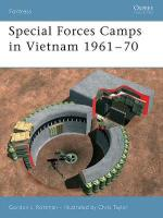 32054 - Rottman-Taylor, G.-C. - Fortress 033: Special Forces Camps in Vietnam 1961-70