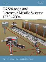 32008 - Berhow-Taylor, M.-C. - Fortress 036: US Strategic and Defensive Missile Systems 1950-2004