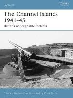 32057 - Stephenson-Taylor, C.-C. - Fortress 041: Channel Islands 1941-45. Hitler's impregnable fortress