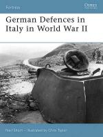 33489 - Short, N. - Fortress 045: German Defences in Italy in World War II