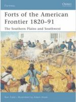 34771 - Field, R. - Fortress 054: Forts of the American Frontier 1820-91. The Southern Plains and Southwest