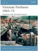 35927 - Foster-Dennis, R.E.M.-P. - Fortress 058: Vietnam Firebases 1965-73 American and Australian Forces
