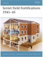35931 - Rottman-Taylor, G,C. - Fortress 062: Soviet Field Fortifications 1941-45