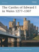 37166 - Gravett-Hook, C.-A. - Fortress 064: Castles of Edward I in Wales 1277-1307