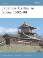 37168 - Turnbull-Dennis, S.-P. - Fortress 067: Japanese Castles in Korea 1592-98