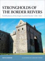 38056 - Durham-Turner, K.-G. - Fortress 070: Strongholds of the Border Reivers. Fortifications of the Anglo-Scottish Border 1296-1603