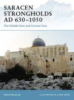 38062 - Nicolle-Hook, D.-A. - Fortress 076: Saracen Strongholds AD 630-1050. The Middle East and Central Asia