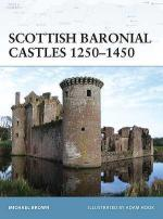 40746 - Brown, M. - Fortress 082: Scottish Baronial Castles 1250-1450