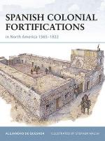 44601 - de Quesada, A. - Fortress 094: Spanish Colonial Fortifications in North America 1565-1822