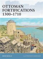 44602 - Nicolle, D. - Fortress 095: Ottoman Fortifications 1300-1710
