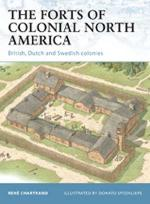 47731 - Chartrand-Spedaliere, R.-D. - Fortress 101: Forts of Colonial North America. British, Dutch and Swedish North America