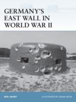 58770 - Short, N. - Fortress 108: Germany's East Wall in World War II